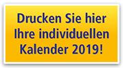 Drucken Sie hier Ihre individuellen Kalender 2019!