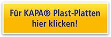 Für KAPA® Plast-Platten hier klicken!