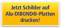 Jetzt Schilder auf Alu-DIBOND®-Platten drucken!